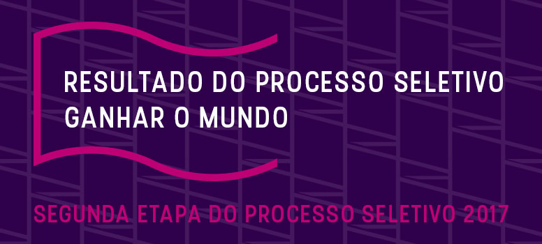 Segunda etapa do processo seletivo 2017
